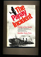 The Panay Incident: Prelude to Pearl Harbor…