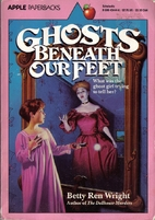 Ghosts Beneath Our Feet (An Apple Paperback)…