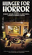 Hunger for Horror by Robert Adams