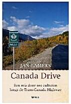 Canada Drive een reis door 100 culturen…