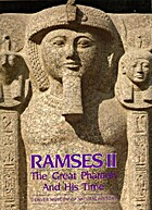 Ramses II: the Great Pharaoh and His Time by…