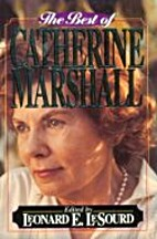 The best of Catherine Marshall by Catherine…
