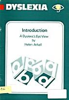 Dyslexia: Introduction, a Dyslexic's Eye…