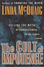The Cult of Impotence: Selling the Myth of…