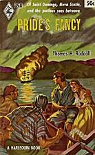 Pride's Fancy by Thomas H. Raddall