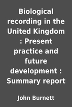 Biological recording in the United Kingdom :…