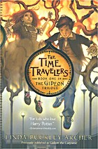 The Time Travelers by Linda Buckley-Archer