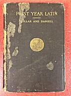 First Year Latin 1st Ist by William C.…