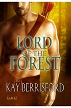 Lord of the Forest by Kay Berrisford