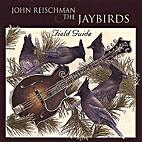 Field Guide by John Reischman