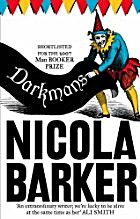 Darkmans by Nicola Barker