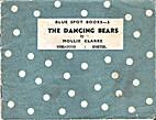 The Dancing Bears by Mollie Clarke