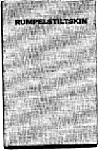 Rumpelstiltskin by John Gardner