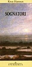 Sognatori by Knut Hamsun