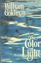 The Color of Light by William Goldman