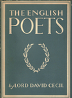 The English poets by Lord David Cecil