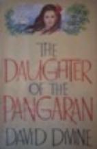 The Daughter of the Pangaran by David Divine