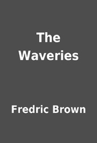 The Waveries by Fredric Brown