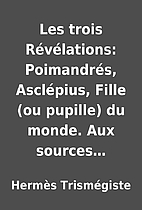 Les trois Révélations:…