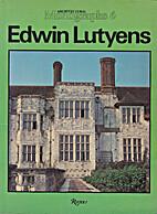 Edwin Lutyens by David Dunster