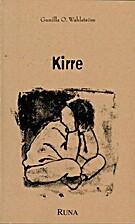 Kirre : en bok om att möta, vårda…
