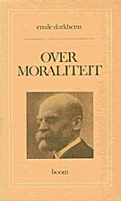 Over moraliteit by Émile Durkheim