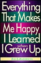 Everything That Makes Me Happy I Learned…