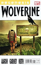 Regenesis Wolverine: Goodbye Chinatown, Part…