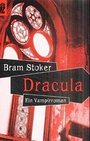 Dracula: Ein Vampirroman - Bram Stoker