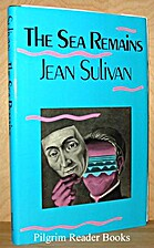 The sea remains : a novel by Jean Sulivan