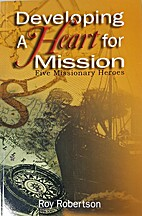 Developing a Heart for Mission: Five…