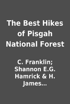 The Best Hikes of Pisgah National Forest by…