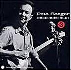 Pete Seeger - American Favorite Ballads…