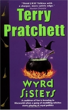 Wyrd Sisters (Discworld, Book 6) by Terry…