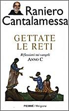 Gettate le reti. Anno B by Raniero…