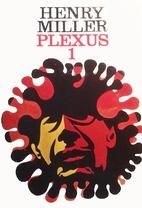 PLEXUS 1 by Henry Miller
