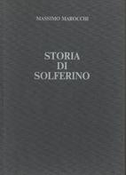 Storia di Solferino by Massimo Marocchi