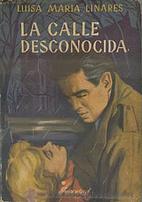 Calle Desconocida, La by Luisa-María…