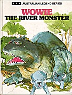 Wowie, the River Monster by L. Adams