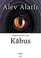 Kabus / Schrödinger'in Kedisi 1 by Alev…