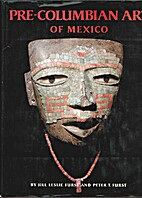 Pre-Columbian Art of Mexico by Jill Leslie…