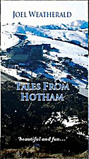 Tales from Hotham by Joel Weatherald