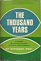 The Thousand Years: Studies in Eschatology…