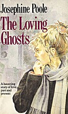 The Loving Ghosts by Josephine Poole