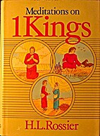 1 Kings (H.L. Rossier Commentaries) by H. L.…