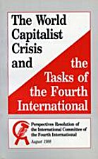 The World Capitalist Crisis and the Tasks of…