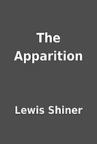The Apparition by Lewis Shiner