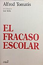 El Fracaso escolar by Alfred Tomatis