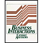 Business Interactions by Candace Matthews