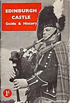 Edinburgh Castle Guide & History by Thistle…